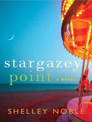 cover image of Stargazey Point