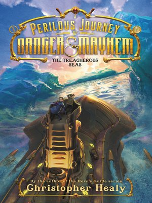 cover image of A Perilous Journey of Danger and Mayhem #2
