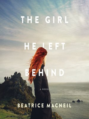 cover image of The Girl He Left Behind