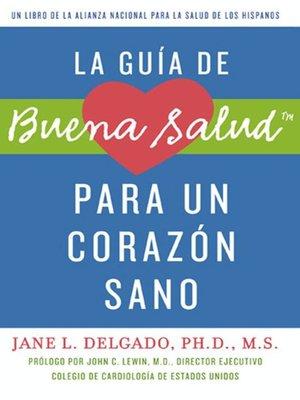 cover image of La guia de Buena Salud para un corazon sano
