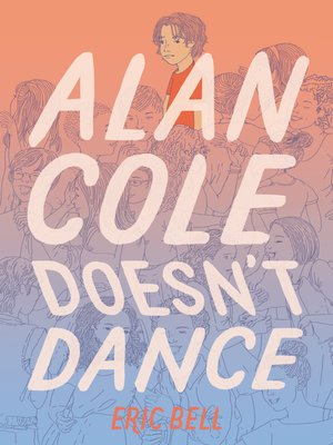 cover image of Alan Cole Doesn't Dance