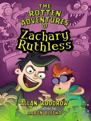 cover image of The Rotten Adventures of Zachary Ruthless
