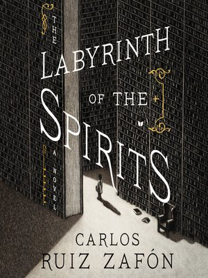 cover image of The Labyrinth of the Spirits