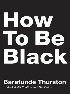 cover image of How to Be Black