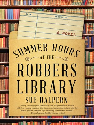 cover image of Summer Hours at the Robbers Library