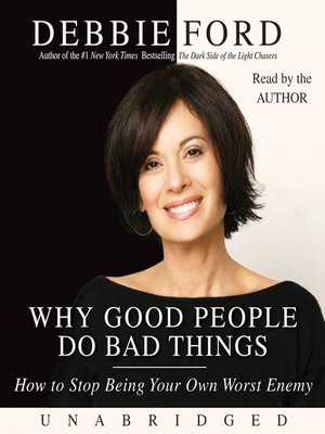cover image of Why Good People Do Bad Things