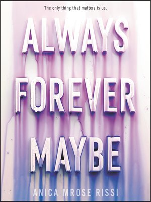 cover image of Always Forever Maybe