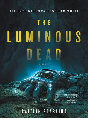 cover image of The Luminous Dead