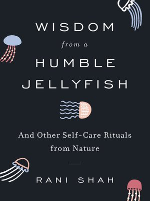 cover image of Wisdom from a Humble Jellyfish