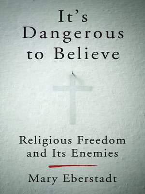 cover image of It's Dangerous to Believe
