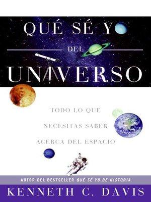 cover image of Que Se Yo del Universo