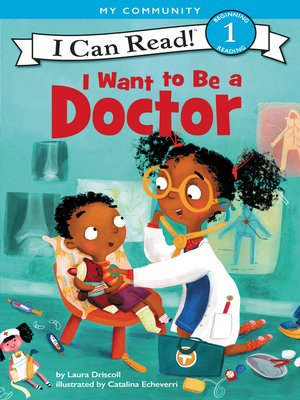 cover image of I Want to Be a Doctor