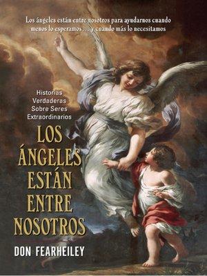 cover image of Los Angeles Estan Entre Nosotros