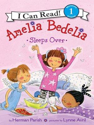cover image of Amelia Bedelia Sleeps Over