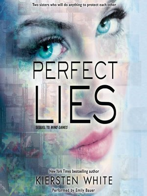 Perfect Lies By Kiersten White Overdrive Rakuten Overdrive