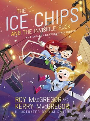 cover image of The Ice Chips and the Invisible Puck