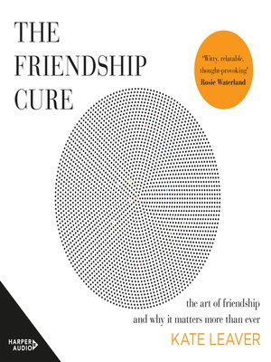 cover image of The Friendship Cure