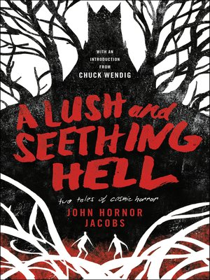 cover image of A Lush and Seething Hell