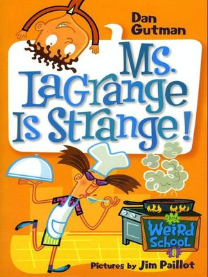 cover image of Ms. LaGrange Is Strange!
