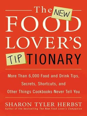cover image of The New Food Lover's Tiptionary