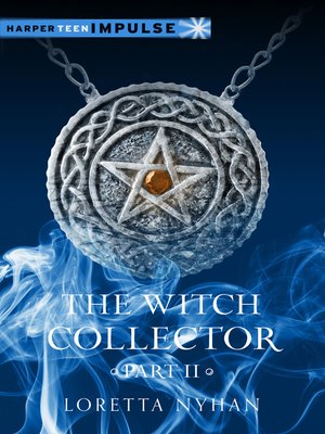 cover image of The Witch Collector, Part II