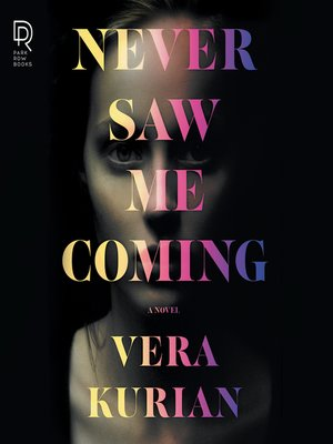 cover image of Never Saw Me Coming