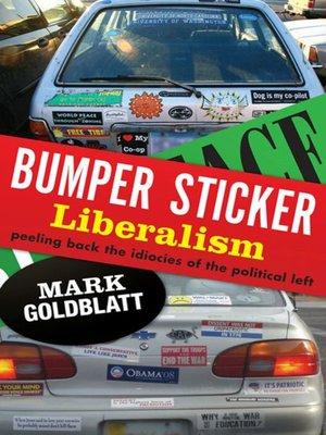 cover image of Bumper Sticker Liberalism