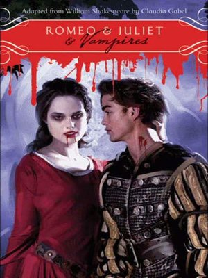 cover image of Romeo & Juliet & Vampires