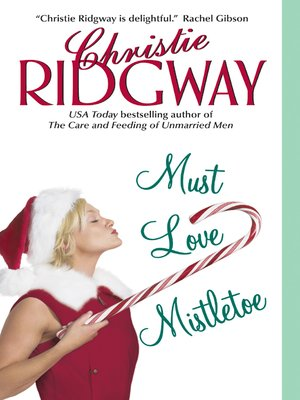 cover image of Must Love Mistletoe