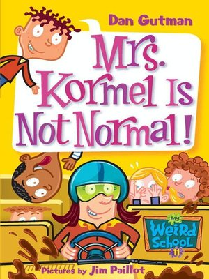 cover image of Mrs. Kormel Is Not Normal!