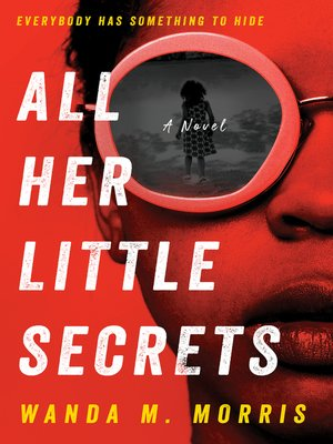 cover image of All Her Little Secrets