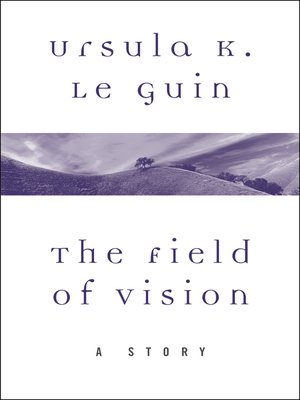 cover image of The Field of Vision