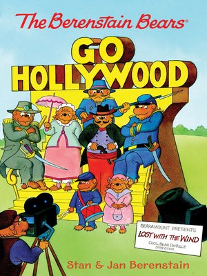 cover image of The Berenstain Bears Go Hollywood