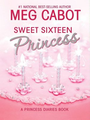 cover image of Sweet Sixteen Princess