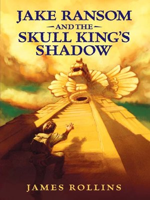 cover image of Jake Ransom and the Skull King's Shadow