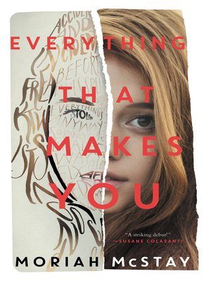 cover image of Everything That Makes You