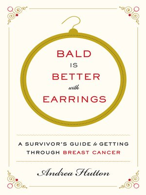 cover image of Bald Is Better with Earrings