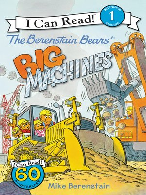 cover image of The Berenstain Bears' Big Machines