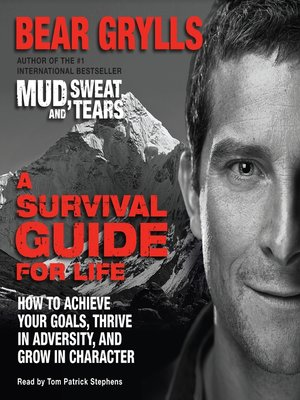 A Survival Guide For Life Bear Grylls Pdf
