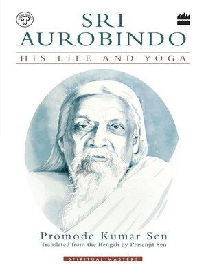 cover image of Sri Aurobindo