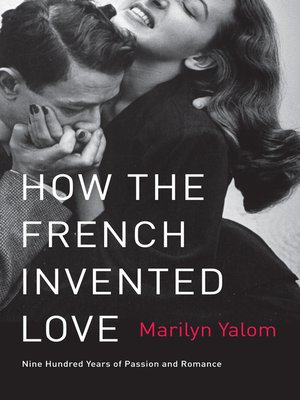 cover image of How the French Invented Love
