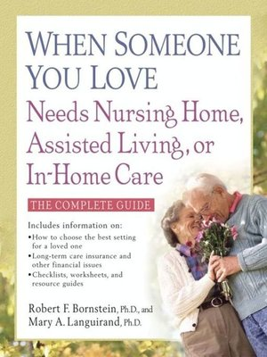 cover image of When Someone You Love Needs Nursing Home, Assisted Living, or In-Home Care