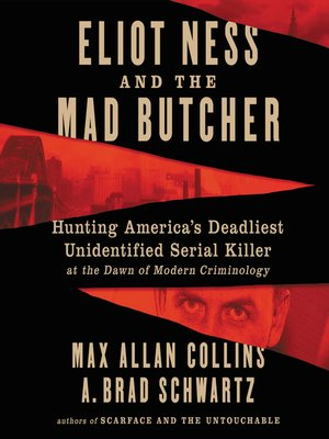 cover image of Eliot Ness and the Mad Butcher