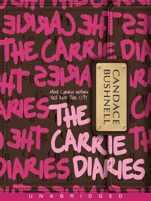 cover image of The Carrie Diaries