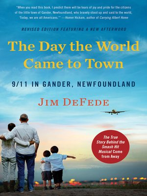 cover image of The Day the World Came to Town