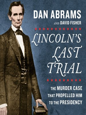 cover image of Lincoln's Last Trial