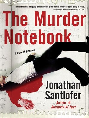 The Murder Notebook By Jonathan Santlofer Overdrive Rakuten