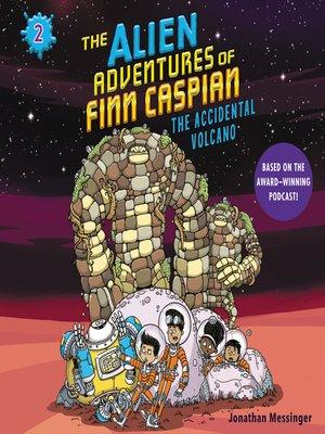 cover image of The Alien Adventures of Finn Caspian #2