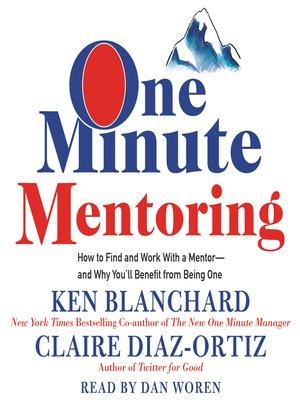 Ken blanchard overdrive rakuten overdrive ebooks audiobooks cover image of one minute mentoring fandeluxe Images