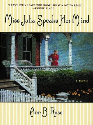 cover image of Miss Julia Speaks Her Mind